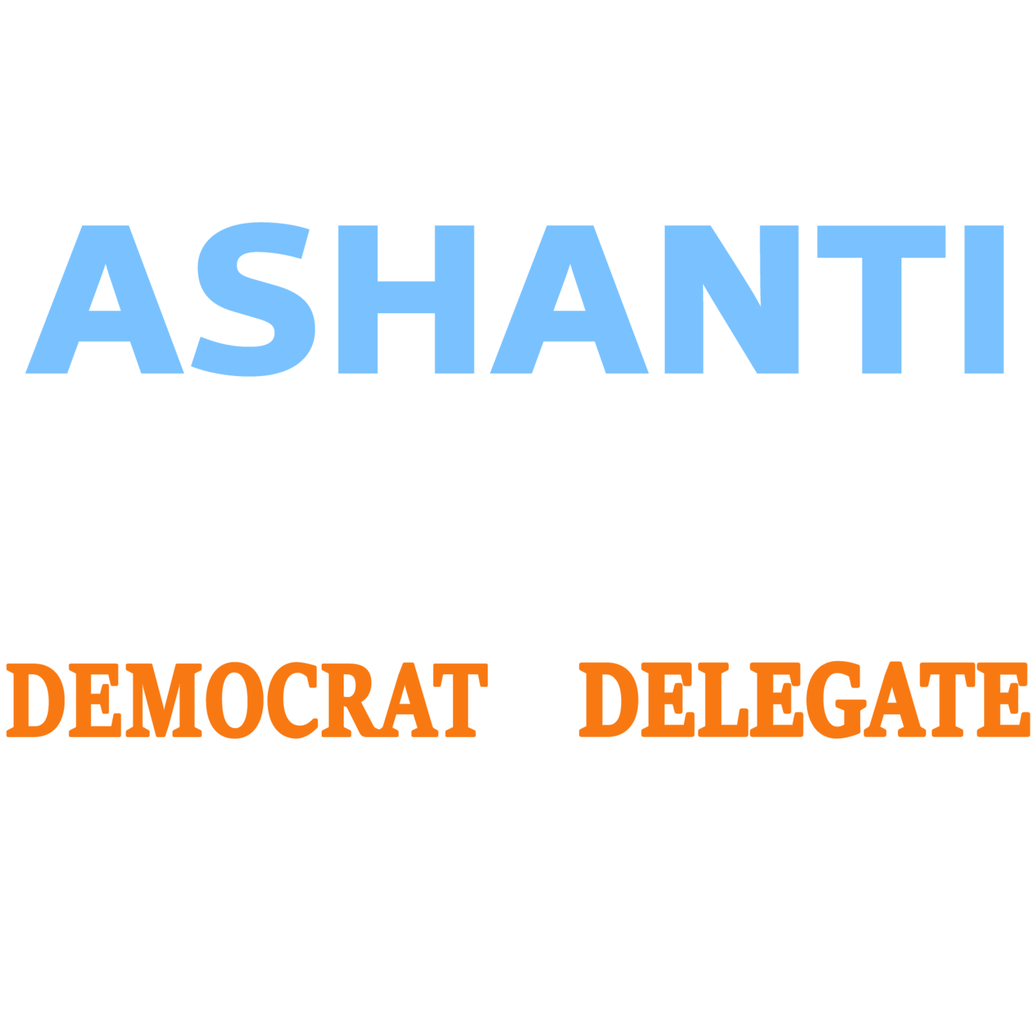 Ashanti Martinez for Maryland House of Delegates