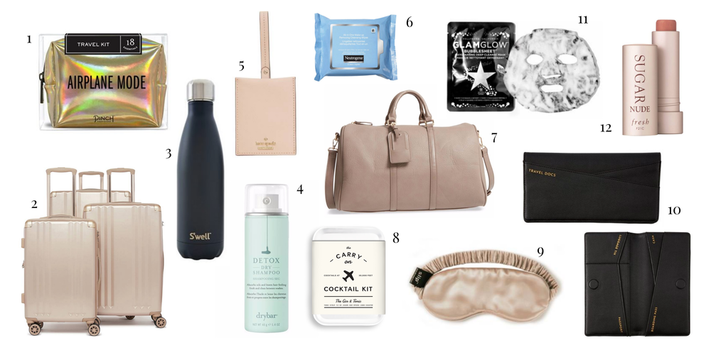 1.  Pinch Airplane Mode Travel Kit   2.  Ambeur 3-Piece Metallic Luggage Set   3.  Swell bottle   4.  Dry Bar Dry Shampoo   5.  Kate Spade Luggage Tag  6.  Neutrogena Makeup Remover Cleansing Towelettes  7.  Sole Society Faux Leather Duffle Bag  8.  Carry on Cocktail  9.  Silk Pure Silk Sleep Mask   10.  Travel Wallet   11.  Glam Glow Oxygenating Deep Cleanse Mask   12.  Fresh Sugar Tinted Lip Treatment SPF 15