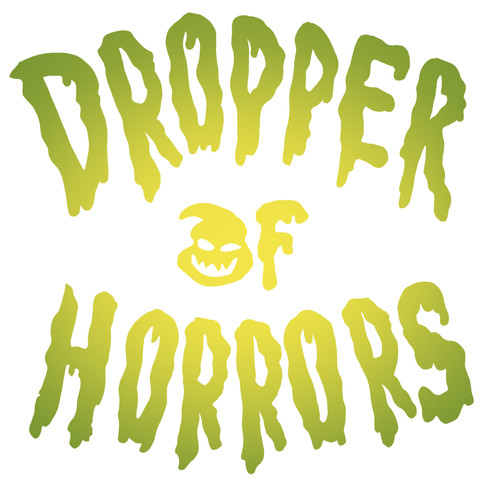 Dropper of Horrors 4k.png