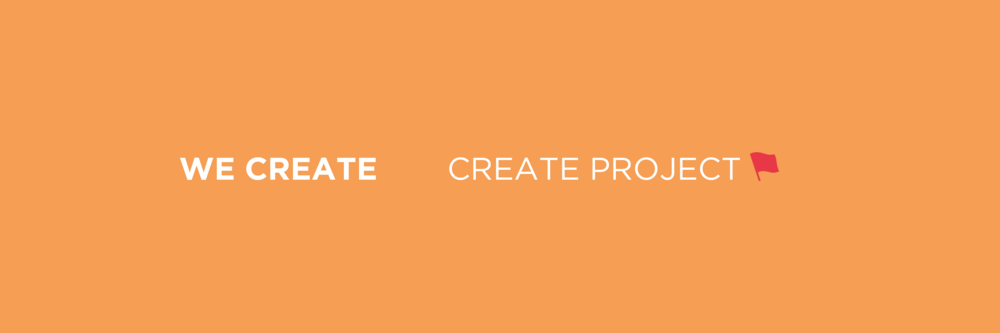 We Create - Create Project.png