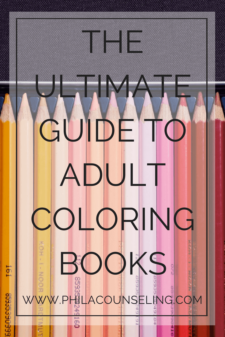 THE ULTIMATE GUIDE TO ADULT COLORING BOOKS