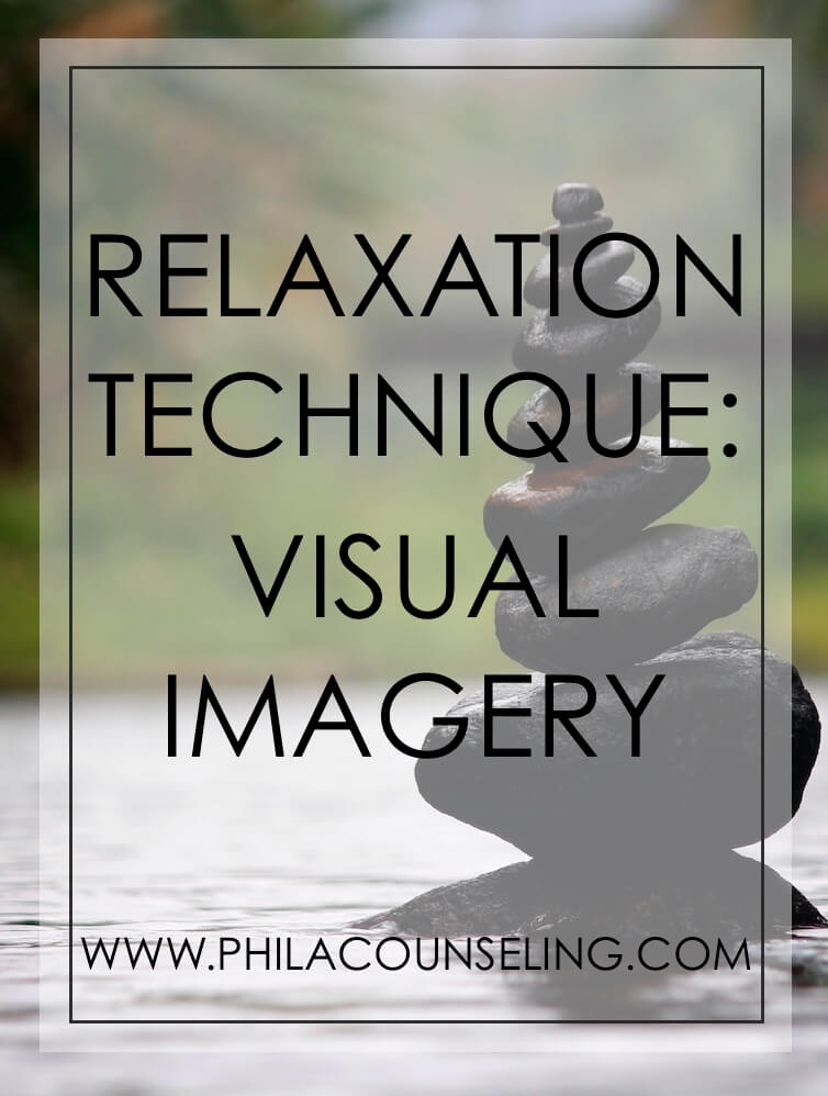 Manage Anxiety Symptoms - Relaxation Technique: Visual Imagery