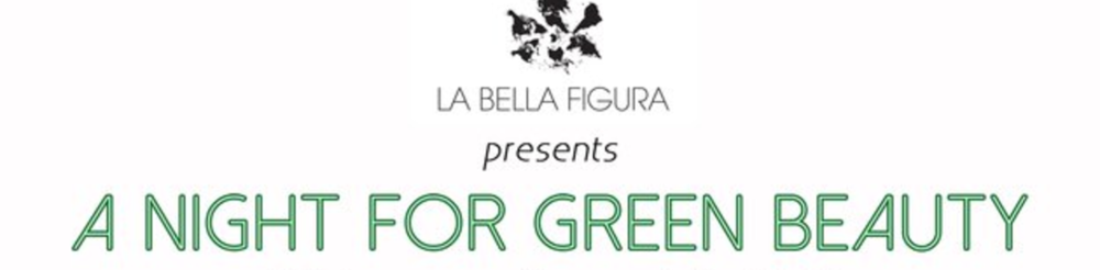 A Night for Green Beauty