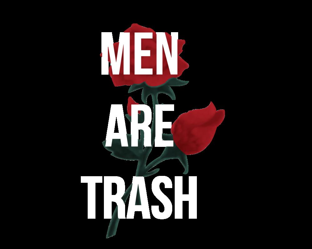 Men Are Trash Larger Print.png