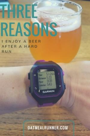 Three reasons I enjoy a beer after a hard run Pinterest.jpg