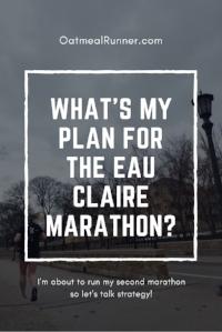 What's my plan for the Eau Claire Marathon Pinterest.jpg