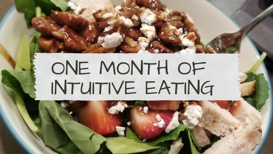 One Month of Intuitive Eating Blog.jpg
