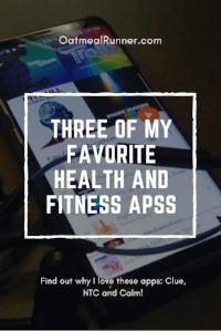 Three of my favorite health and fitness apps Pinterest.jpg