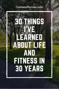 30 Things I've Learned About Life and Fitness in 30 Years Pinterest.jpg