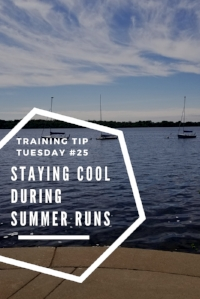 Training Tips TuesdayStaying Cool During Summer Runs Pinterest.jpg