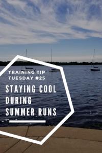 Training Tips TuesdayStaying Cool During Summer Runs Pinterest.jpg