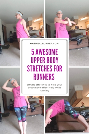 5 Awesome Upper Body Stretches for Runners PInterest (1).jpg
