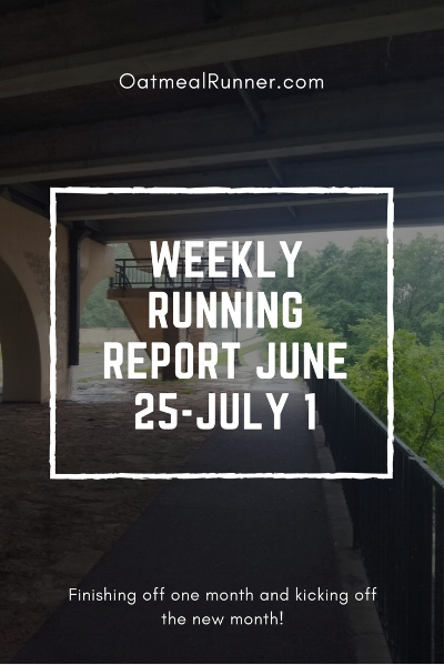 Weekly Running Report June 25-July 1 Pinterest 1.jpg