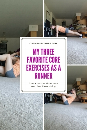 My Three Favorite Core Exercises as a Runner Pinterest.jpg