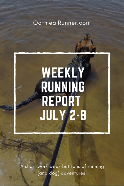 WEEKLY RUNNING REPORT JULY 2-8 Pinterest.jpg
