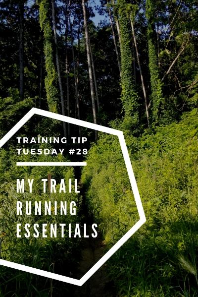 Training Tips Tuesday 28 My Trail Running Essentials Pinterest.jpg