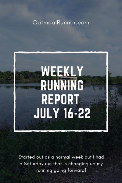 Weekly Running Report_ July 16-22 Pinterest.jpg