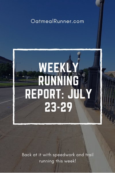 Weekly Running Report_ July 23-29 Pinterest.jpg