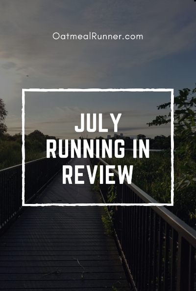 July 2018 Running in Review Pinterest.jpg