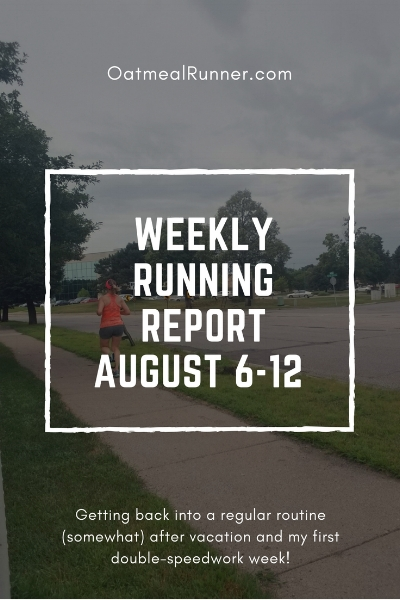 Weekly Running Report August 6-12 Pinterest.jpg