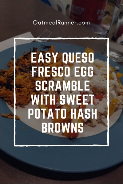 Easy Queso Fresco Egg Scramble with Sweet Potato Hash Browns Pinterest 1.jpg