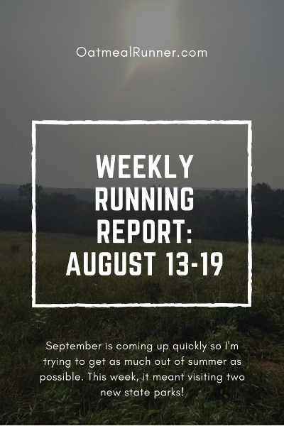 Weekly Running Report_ August 13-19 Pinterest.jpg