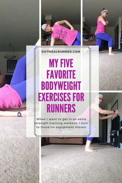 My Five Favorite Bodyweight Exercises For Runners Pinterest.jpg