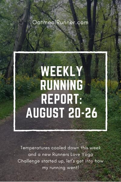 Weekly Running Report_ August 20-26 Pinterst.jpg