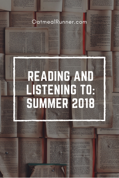 Reading and Listening to_ Summer 2018 Pinterest.jpg