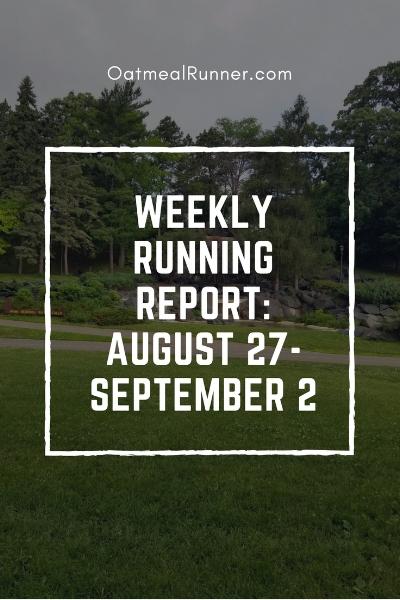 Weekly Running Report_ August 27-September 2 Pinterest.jpg
