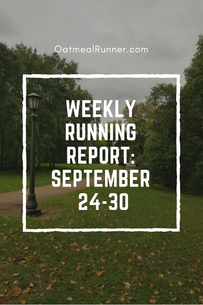Weekly Running Report_ September 24-30 Pinterest.jpg