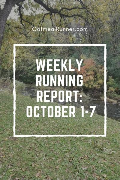_Weekly Running Report_ October 1-7 Pinterest.jpg
