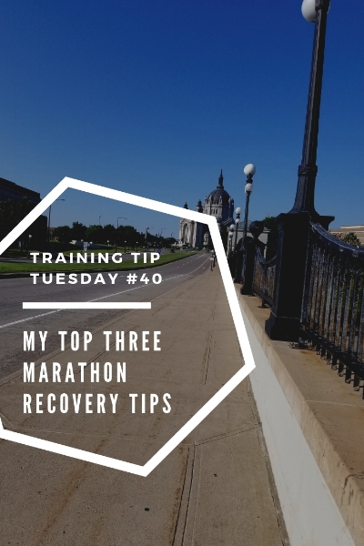 Training Tips Tuesday 40 My Top Three Marathon Recovery Tips Pinterest.jpg