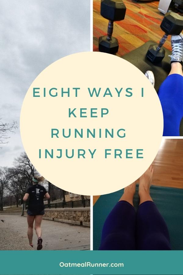 Eight Ways I Keep Running Injury Free  Pinterest 2.jpg