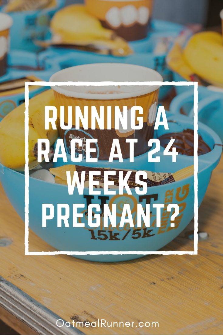Running a Race at 24 Weeks Pregnant_ Pinterest.jpg