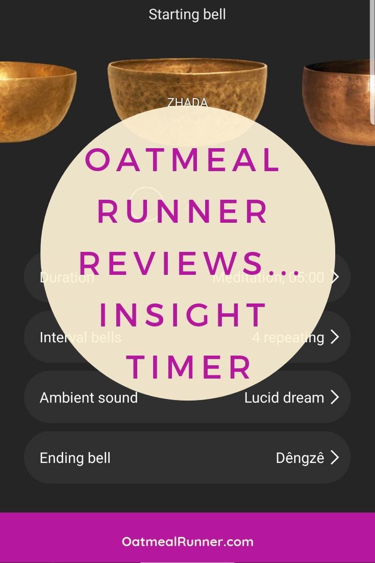 Oatmeal Runner Reviews...Insight Timer Pinterest.jpg
