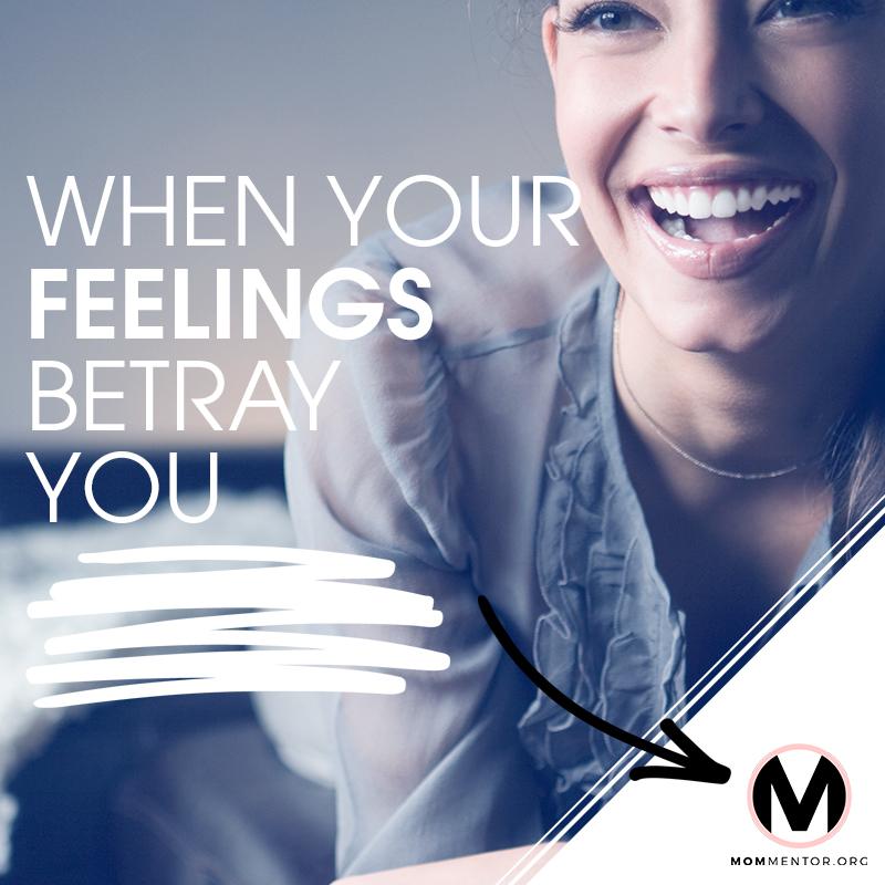 When Feelings Betray You Image 800x800 PINTEREST.jpg