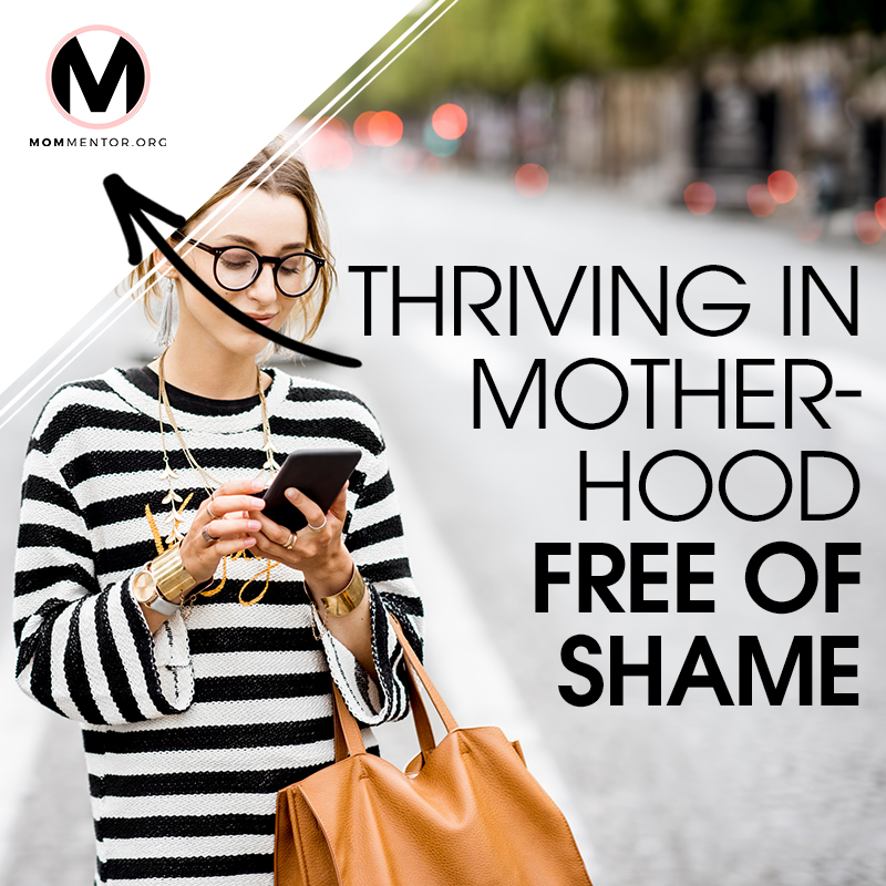 Thriving in Motherhood, Free of Shame Cover Page Image 800x800 PINTEREST.jpg