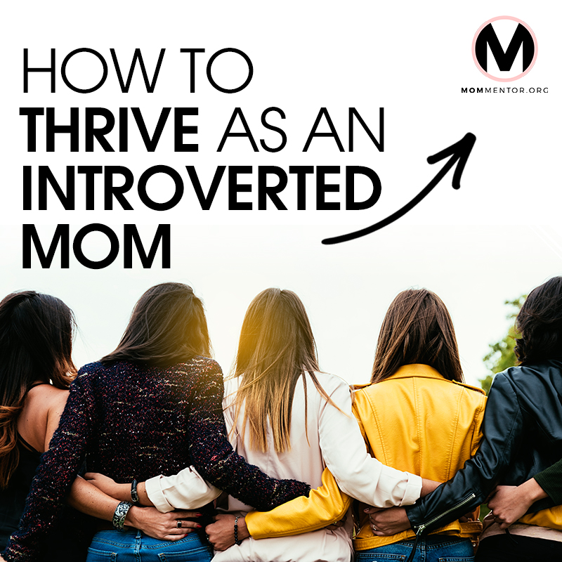 How to Thrive as an Introverted Mom Cover Page Image 800x800 PINTEREST.jpg