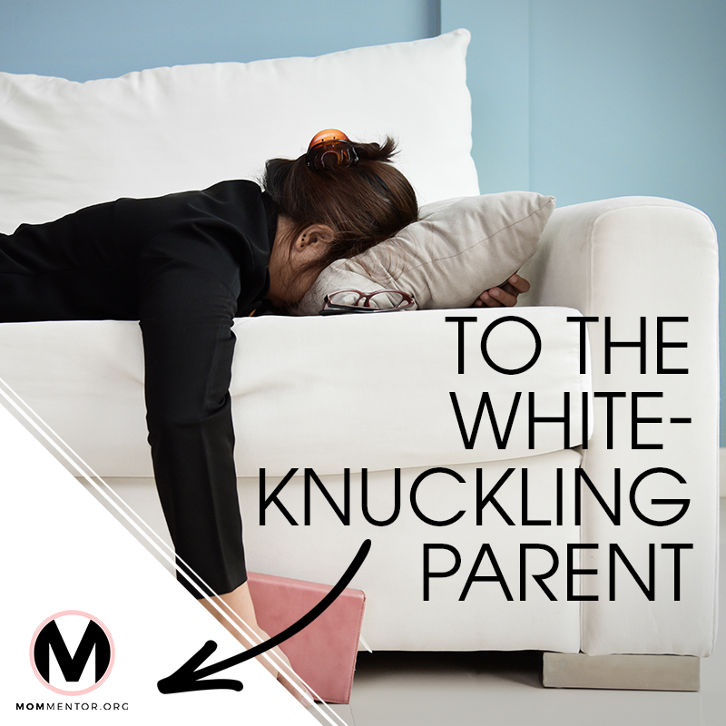 To the White-Knuckling Parent Cover Page Image 800x800 PINTEREST.jpg