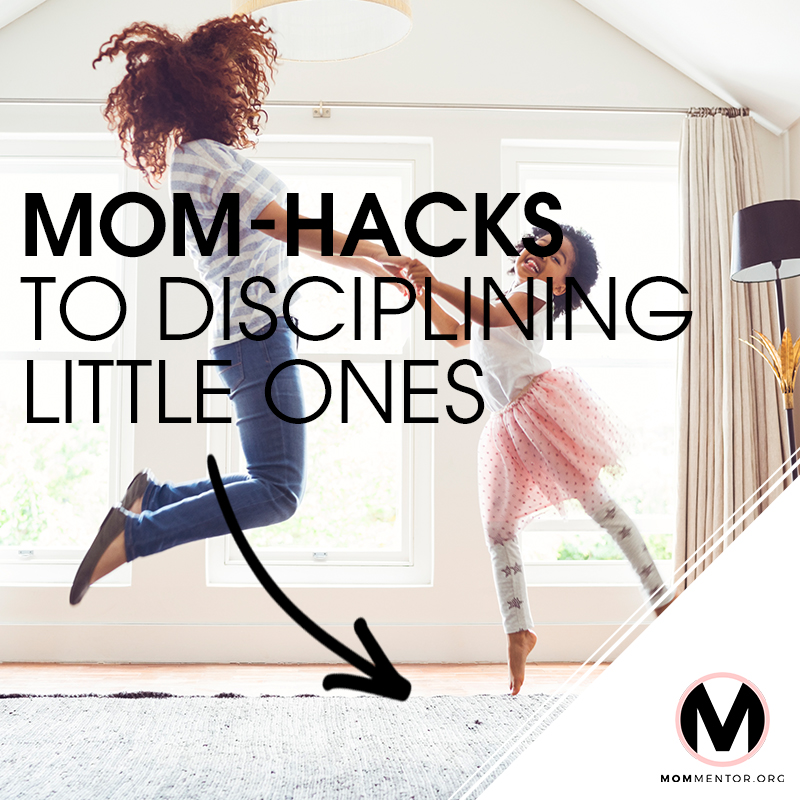 Mom-hacks to Disciplining Little Ones Cover Page Image 800x800 PINTEREST.jpg