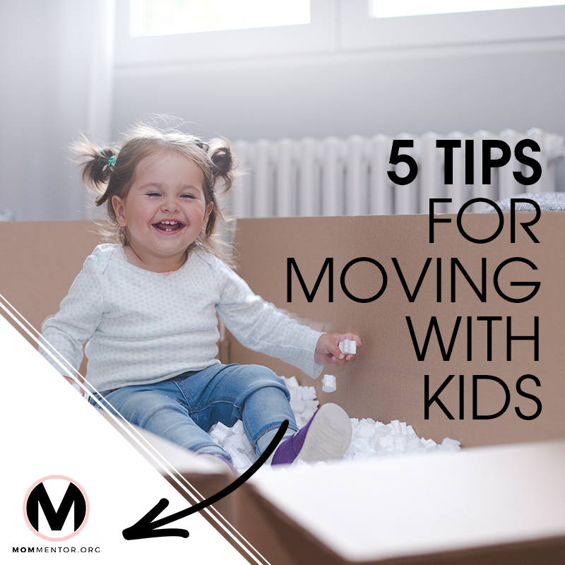 Five Tips for Moving with Kids Cover Page Image 800x800 PINTEREST.jpg
