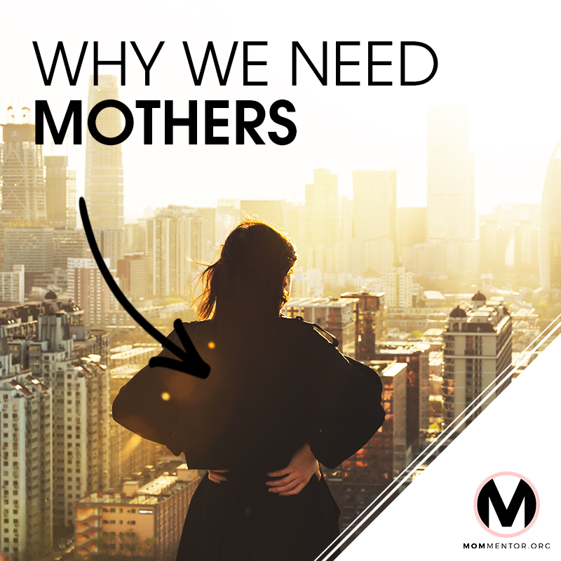 Why We Need Mothers Cover Page Image 800x800 PINTEREST.jpg