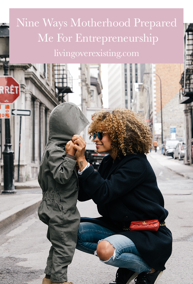motherhood-and-entrepreneurship-living-over-existing.jpg