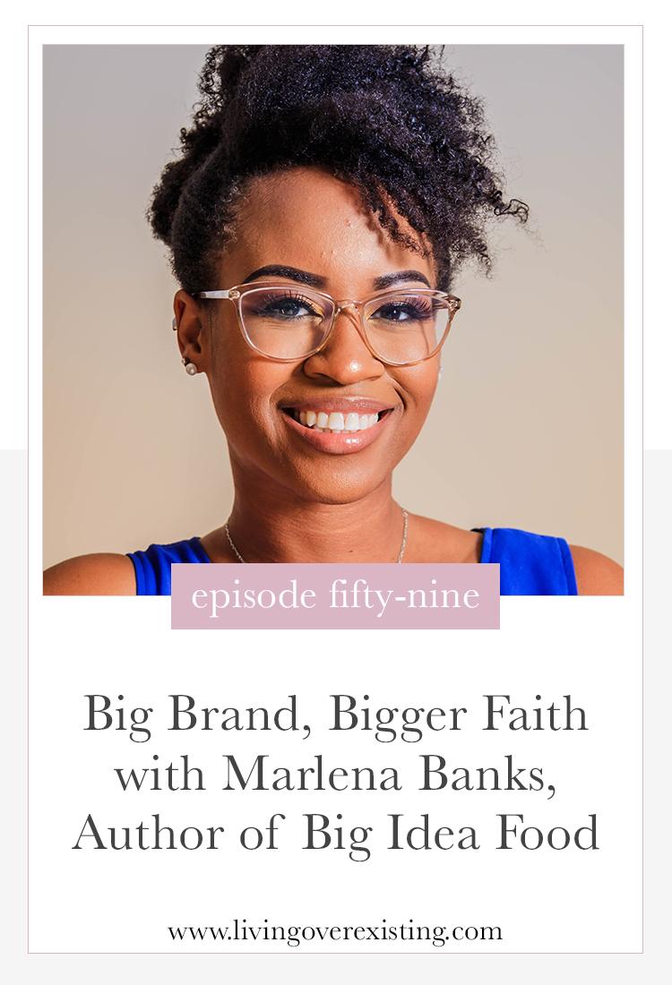 Marlena-Banks-Big-Idea-Food-Living-Over-Existing.jpg