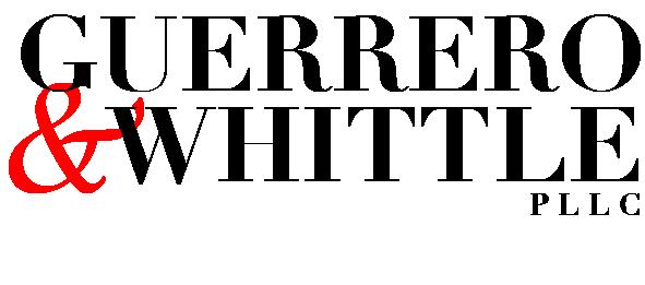 Attorneys-GUERRERO & WHITTLE PLLC