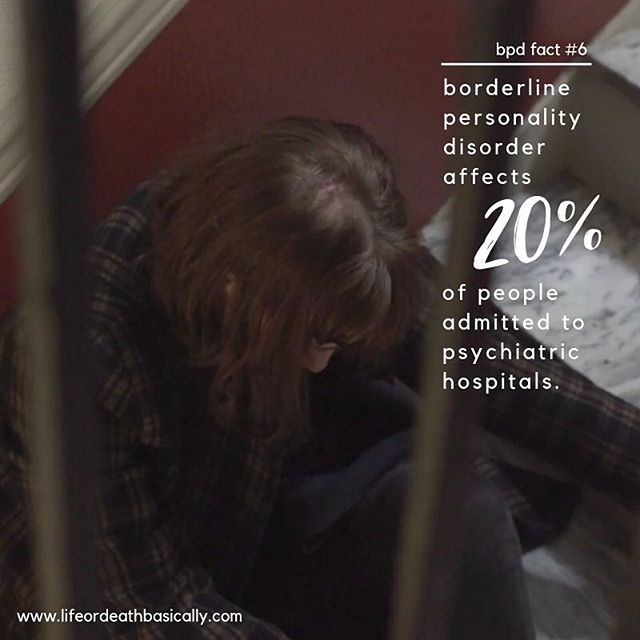 since our audience and this account has grown a lot since two years ago (👏🙌) when we were educating and sharing facts about borderline personality disorder every few days, we thought we'd get back to that a bit!⁣⁣⁣ ⁣⁣⁣ BPD FACT #6: borderline personality disorder affects 20% of people admitted to psychiatric hospitals.⁣⁣ ⁣⁣ two significant symptoms of bpd are self-harming behavior and suicidal ideation. these means that a high percentage of borderline people are admitted or admit themselves to psychiatric hospitals or treatment programs at some point in their lives. ⁣⁣ ⁣⁣ this may seem like a dark statistic, and it is. but the reality with bpd is that it is often a destructive illness! however, it doesn't need to be. if you're in need of help, reach out. talk to someone. if you don't have someone to talk to, write it all down. ⁣⁣ ⁣⁣ and if you need it, the national suicide prevention hotline number is 1-800-273-8255. ⁣⁣ ⁣⁣ you've survived everything you've been through up to this moment, and you can survive this, and thrive. i promise. 💕⁣ ⁣ #lifeordeathbasically
