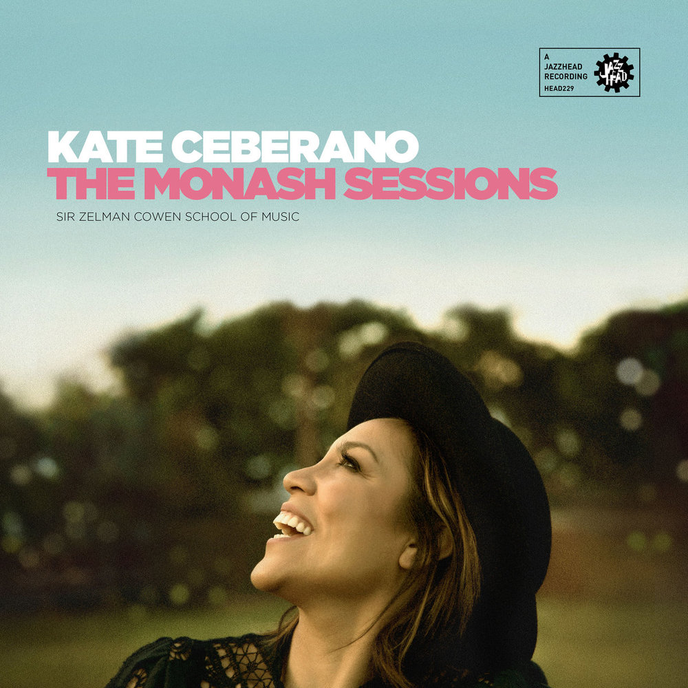 Kate Ceberano - The Monash Sessions