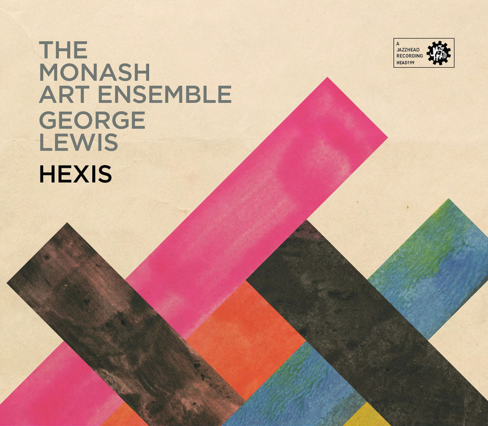 The Monash Art Ensemble, George Lewis - Hexis