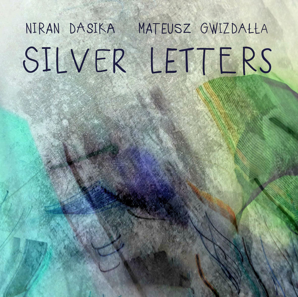 Silver Letters (2016) - 'Silver Letters' (2017) is a collaboration between Niran Dasika and Mateusz Gwizdalla, combining classical brass quintet stylings with jazz and improvised music.Recorded at the Monash University Clayton Campus Music Auditorium June 11 & 12, 2016